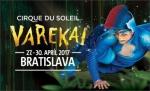 Cirque du Soleil - Varekai - Bratislava - 2017