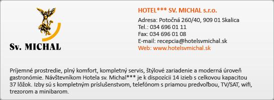 HOTEL*** SV. MICHAL s.r.o.