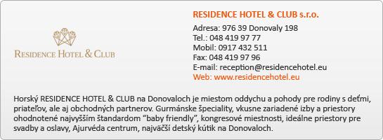 RESIDENCE HOTEL & CLUB s.r.o.