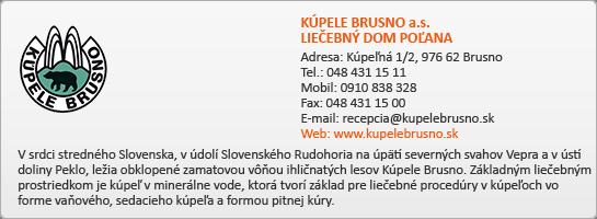 KÚPELE BRUSNO a.s. LIEČEBNÝ DOM POĽANA