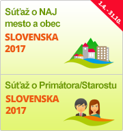 "Súťaže ""NAJ mesto a obec Slovenska 2017"" a ""Primátor/Starosta Slovenska 2017"""