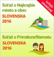 """Súťaže """"Najkrajšie mesto a obec Slovenska 2016"""" a """"Primátor/Starosta Slovenska 2016"""""""