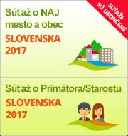 """Súťaže """"NAJ mesto a obec Slovenska 2017"""" a """"Primátor/Starosta Slovenska 2017"""""""